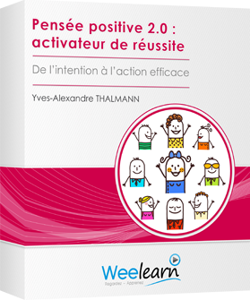 Formation vidéo : Pensée positive 2.0 : activateur de réussite - De l'intention à l'action efficace