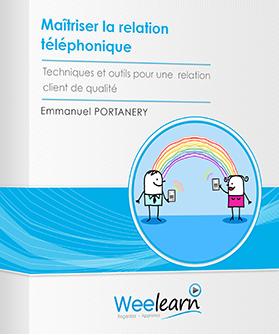 Maîtriser la relation téléphonique